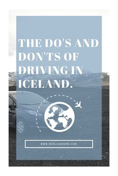 Driving the Ring Road in Iceland • World Abound