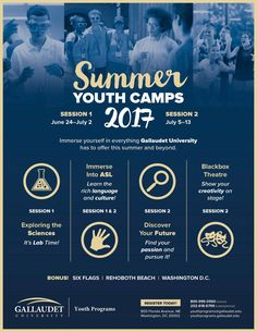 Join us for a summer camp filled of fun and activities! Check out this link: http://www.gallaudet.edu/outreach-programs/youth-programs/summer-youth-camps.html