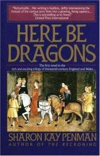 Here Be Dragons by Sharon Kay Penman.  An excellent historical novelist who brings the people of the past to life.  This one is about King John and his daughter Joanna and her Welsh prince.