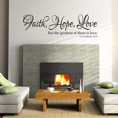 Faith Hope Love  Interior Vinyl Wall Decal by KristinsKustomDecor  #kristinskustomdesigns #faithhopelove #faith #hope #love #vinylwallquote #vinylscripturequote #homedecore #wallsaying #greatestislove