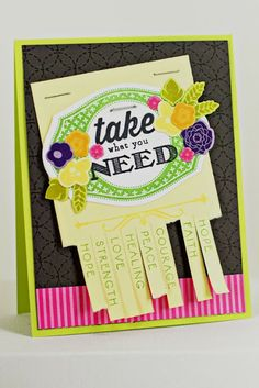 Take What You Need Card by Erin Lincoln for Papertrey Ink (November 2013)