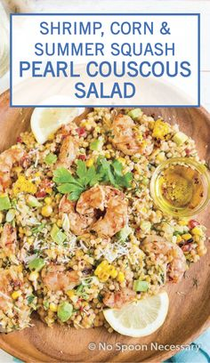 Try out a new side dish recipe for your next potluck with this recipe for Shrimp, Corn, and Summer Squash Pearl Couscous Salad! These bright flavors can be ready for your table in just 40 minutes. Pearl Couscous Recipes, Pearl Couscous Salad, Shrimp Recipes, Paleo Recipes, Best Dishes, Side Dishes, Eat Lunch, Summer Squash, Easy Salads