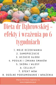 Dieta dr Dąbrowskiej - efekty i wrażenia. Na www.mojaewolucja.pl opisuję, co udało mi się osiągnąć, w czym mi dieta nie pomogła. Zapraszam do lektury. Healthy Life, Clean Eating, Health Fitness, Food And Drink, Cooking, Blog, Diet, Healthy Living, Kitchen