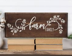 Farm Family Wood Sign with Floral Design. Family Wood Signs, Rustic Wood Signs, Wooden Signs, Rustic Decor, Farmhouse Decor, Barn Board Projects, Cnc Projects, Fair Projects, Vinyl Projects
