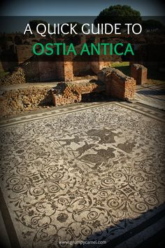 All you need to know before visiting Ostia Antica: http://www.grumpycamel.com/a-quick-guide-to-ostia-antica