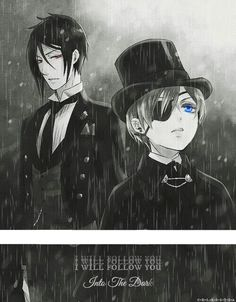 Black Butler / Kuroshitsuji * I will follow you into the dark *