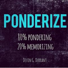 One verse per week memorized and pondered for 20 years... Are you in? #ponderize #ldsconf