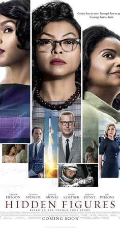 Directed by Theodore Melfi.  With Taraji P. Henson, Octavia Spencer, Janelle Monáe, Kevin Costner. The story of a team of female African-American mathematicians who served a vital role in NASA during the early years of the U.S. space program.