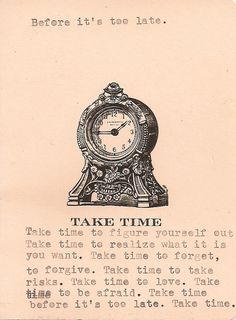Take Time. #quotes