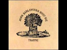 """Traffic  -   """"Empty Pages""""   (1970).  From the album, """"John Barleycorn Must Die."""""""