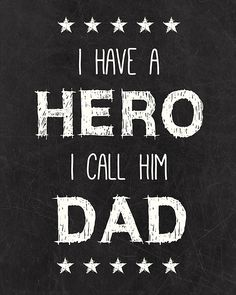 Frame this quote for Father's Day gift. Love!