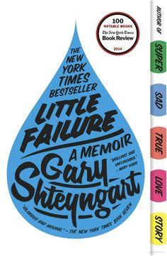 """Little Failure"" - a memoir by Gary Shteyngart Good Books, Books To Read, My Books, Random House, Mary Karr, Esquire Uk, Hebrew School, True Love Stories"