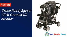 Graco Ready2grow Click Connect LX Stroller Review Best Baby Strollers, Double Strollers, Double Stroller Reviews, Baby Products, Connection, Parenting, Amazon, Children, Best Baby Prams