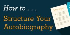 The Structure of an Autobiography