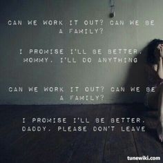 I love this song so much. Family Portrait, by P!nk.
