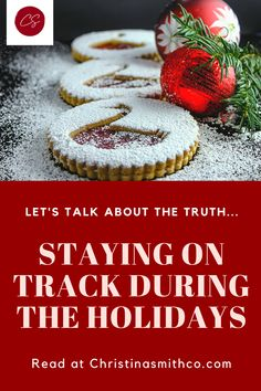 """Does the idea of all the holiday recipes, Christmas baking, comfort food, and party food get you anxious? Worried that it will hinder your results and goals? I totally get it, because for so many years I was too. I spent the months leading up to Christmas searching, """"Staying on track with diet"""" & """"Staying on track motivation"""" to get myself ready for it all. That is, until a few years ago, something changed. I learned the truth about staying on track during the holidays. Read at Christinasmithco. Healthy Eating Habits, Healthy Lifestyle Tips, Healthy Snacks, Healthy Living, Healthy Mind And Body, How To Stay Healthy, Weight Loss Snacks, Healthy Weight Loss, Macros Diet"""