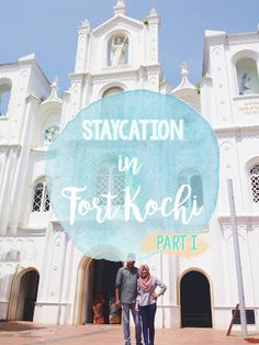 MEEL: Fort Kochi Staycation Part I