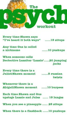 Psych workout! I'm going to have a Psych marathon and do this!