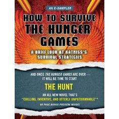 How to Survive The Hunger Games: A Brief Look at Katniss's Survival Strategy (Kindle Edition)  http://www.amazon.com/dp/B0074HKWF0/?tag=goandtalk-20  B0074HKWF0