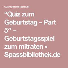 """""""Quiz zum Geburtstag – Part 5″ – Geburtstagsspiel zum mitraten » Spassbibliothek.de"""