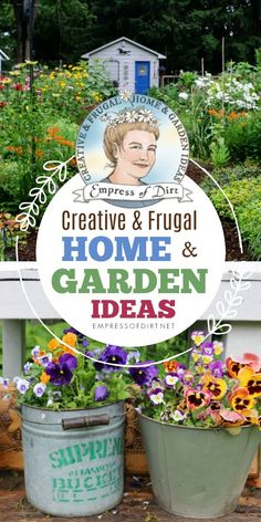 Dig into Empress of Dirt for creative and frugal home and garden ideas. #gardening #gardenideas #DIY #frugal #empressofdirt