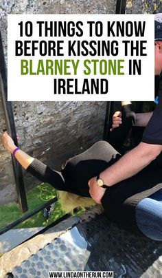 Do you plan to kiss the Blarney Stone on your next trip to Ireland? Look no further, because I have tips for you to make kissing the Blarney Stone memorable 10 Things To Know Before You Kiss The Blarney Stone New Travel, Paris Travel, Travel Goals, Family Travel, Dublin Travel, Cruise Travel, Travel Couple, Travel Europe, India Travel