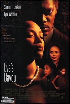 Eve's Bayou- one of my very favorites; steeped in gumbo