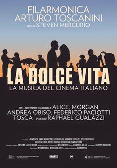 """Riflettori su...di Silvia Arosio: """"LA DOLCE VITA: LA MUSICA DEL CINEMA ITALIANO: spe..."""