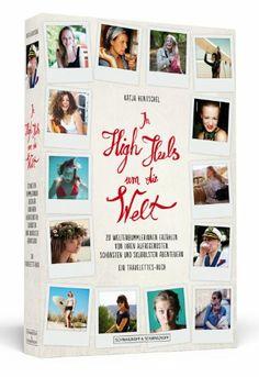 Katja Hentschel (Hrsg.): In High Heels um die Welt