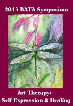 ART THERAPY: SELF-EXPRESSION & HEALING September 26, 27, 28, 2013 Embassy Suites Hotel Columbus