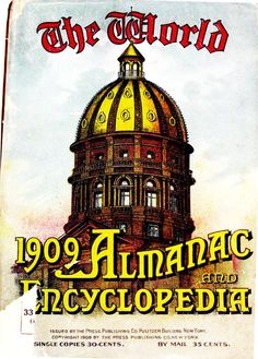 The World Almanac and Encyclopedia 1909