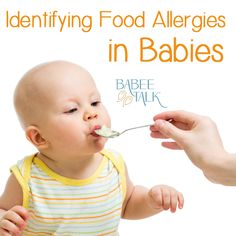 How to Identify if your Baby has a Food Allergy http://www.babeetalk.com/blogs/babeetalkblog/16489528-identifying-food-allergies-in-babies #babeetalk #blog #solid #food #babyfood #allergies #foodallergy #tips #safebaby