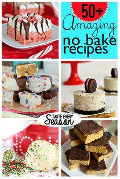 50+ Amazing No Bake Recipes