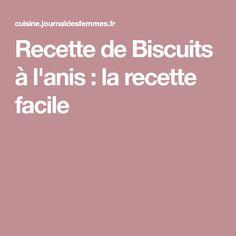Recette de Biscuits à l'anis : la recette facile