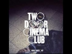 Tourist History is the debut studio album by Irish indie rock band Two Door Cinema Club. It was released on 17 February 2010 by Kitsun. Indie Pop, Rock Indie, Indie Music, Music Film, Music Albums, Music Music, Music Genre, Music Clips, Amor Musical