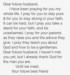 Christian relationships. Dear future husband....