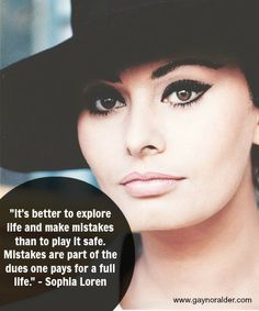 #SophiaLoren Sophia Loren #Quotes #Mistakes