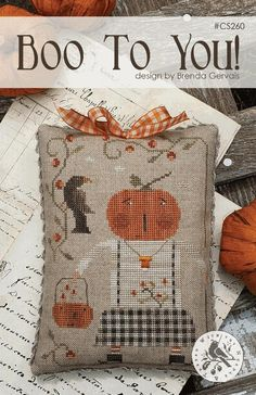 Boo to You Cross Stitch PatternWith Thy Needle and Thread Fall Cross Stitch, Cross Stitch Finishing, Cross Stitch Samplers, Cross Stitch Kits, Cross Stitch Charts, Counted Cross Stitch Patterns, Cross Stitch Designs, Cross Stitch Embroidery, Ribbon Embroidery