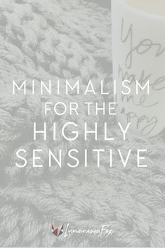 It wasn't until recently that I discovered I'm a Highly Sensitive Person (HSP). Ok, so I knew I was very sensitive, but I didn't know it was a thing. I had always just thought something was wrong with me. If you're highly sensitive, too, then you know as well as I d