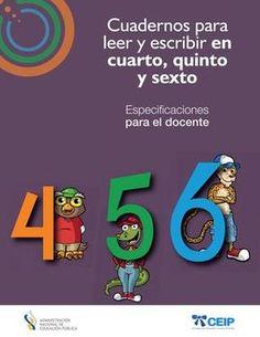 Cuadernos de leer y escribir 4º, 5º y 6º. Especificaciones para el maestro.