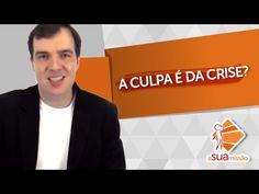 A culpa é da Crise? | Bruno Gimenes