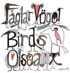 【スウェーデン】Olle Eksell(オーレ・エクセル)のグラフィックデザイン  ファンタジーのイラスト。左上からスウェーデン語、ドイツ語、英語、フランス語で「鳥」と描かれている。鳥とペンをモチーフにすると何でも表現できたというオーレさんのイラストには鳥やペンが多く登場する。