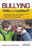 LIBROS TRILLAS: BULLYING MITO O REALIDAD