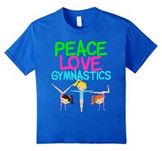 Kids Peace Love Gymnastics T-Shirt in Royal Blue. Cute neon writing of green, hot pink, and blue above 3 girl gymnasts performing different tumbling tricks. Love this pretty children's tee. Buy @ http://www.amazon.com/dp/B01EQOJNRG/ref=cm_sw_r_pi_dp_iiKhxb1Z7C6V9 #gymnastics