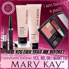 Have you tried Mary Kay? If you are interested in trying Mary Kay contact me.