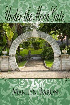Jill Hughey Romance: Under the Moon Gate on First Sight Saturday
