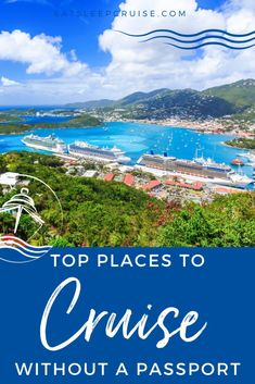 Want to Cruise Without a Passport? Top Cruise Destinations You Can Visit - Are you looking to cruise without a passport? For U.S. citizens, these are the top cruise destinations you can visit without one. Cruise Excursions, Cruise Destinations, Bahamas Cruise, Caribbean Cruise, New England Cruises, Pride Of America, Hawaiian Cruises, Top Cruise, Southern Caribbean
