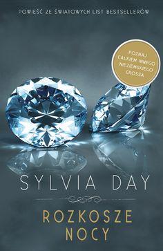 """6 listopada premiera """"Rozkoszy Nocy"""" .Sylvia Day rozpoczyna serię Strażnicy Snów."""