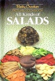 All Kinds Of Salads (Betty Crocker Picture Cookbook) - Betty Crocker in spuddled's Book Collector Connect collection