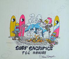 T&C Surf Designs Surf Sacrifice Proof Print Signed by Steve Nazar